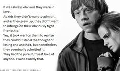 This is why I was insulted when she said she feels like she should have gotten Harry and Hermione together in the end. Ron and Hermione deserve one another Harry Potter Facts, Harry Potter Books, Harry Potter Love, Harry Potter Fandom, Harry Potter World, Must Be A Weasley, Ron Weasley, Mischief Managed, Hogwarts