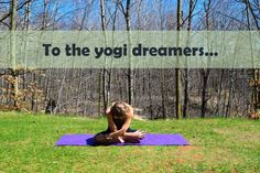 To the yogi dreamers