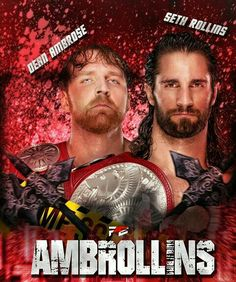 WWE Dean Ambrose And Seth Rollins