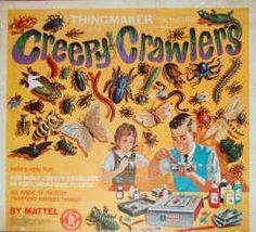 I would spend hours  making creepy crawlers...Many a burn-HA