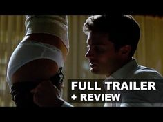 Fifty Shades of Grey Official Trailer 2 + Trailer Review : Beyond The Tr...