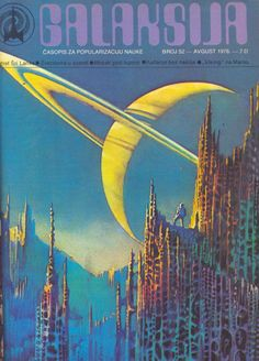 *** Galaksija was a monthly magazine for popularization of science and science fiction that was published in Yugoslavia since 1972 to 1990s