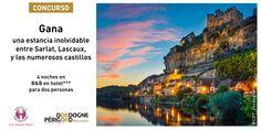 Gane una estancia inolvidable en #DordoñaPérigord entre Sarlat, Lascaux, y los numerosos castillos