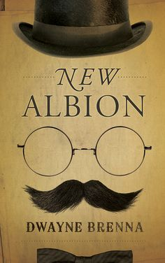 New Albion by Dwayne Brenna (Coteau Books) Issues Band, Fiction Writing, My Books, Literature, My Love, News, Amazon, Cover Art, Book Covers