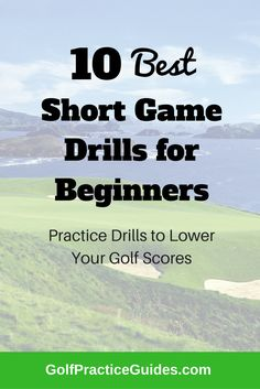 Short game drills, golf practice drills for beginners, golf swing tips, chipping drills, putting drills, tiger woods, rory mcilroy, jordan spieth, golf courses, golf gift ideas, practice plan
