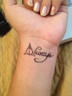 Awesome Potter tattoo with a romantic sentiment attached to it. I'd get this when I get married, just not on my wrist.