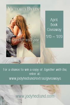 Giveaway at Jody Hedlund's website: Together With You by Victoria Bylin