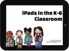 Learn With Leah: iPads in the K-6 Classroom