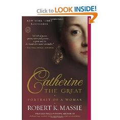 Catherine the Great: Portrait of a Woman - recommended by Timothy Egan in excellent NYT article about how (poorly) we teach history in our schools.