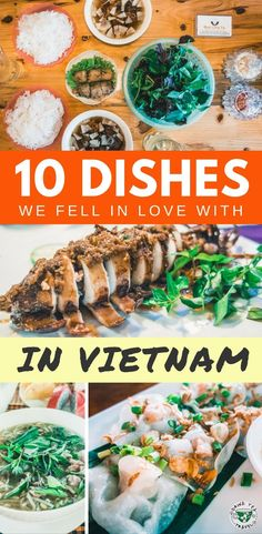 Planning a trip to Vietnam? Don't leave without trying some delicious Vietnamese food. Here are 10 popular dishes we fell in love with in Vietnam, including Pho Bo, Bun Cha and more