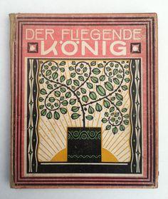 Beni vom Muhlhof, Der Fliegende Konig, Beni vom Muhlhof, Bayern: Cl. Uttenkofer, n.d. (ca. 1900). Cover uncredited, interior illustrations by Joseph von Strenc.