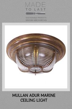 Manufactured in Ireland, this quality cast brass ceiling fitting is perfect for use in areas with low ceilings or limited space. Industrial Style, Ceiling Lights, Marine Ceiling Light, Ceiling, Lights, Light Fittings, Sustainable Design, Light, Fittings