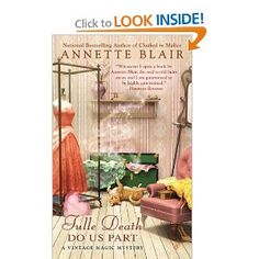 Tulle Death Do Us Part (A Vintage Magic Mystery): Annette Blair: 9780425251935: Amazon.com: Books