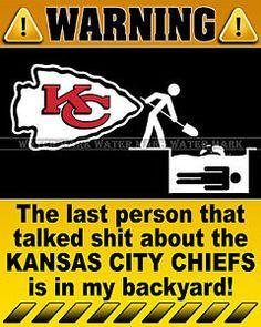 kanas city chiefs funny | Wall Photo 8x10 Funny Warning Sign NFL Kansas City Chiefs Football ...
