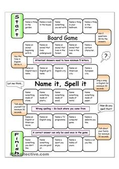 With the easy board game, beginners and elementary learners will practise vocabulary and spelling in an enjoyable way. The questions can be adapted to make it more challenging should it prove too easy. Let´s make learning fun! (For higher learners, you can ask students to name 2 or 3 answer instead of just one). Could also be used as the basis of a spelling bee. - ESL worksheets