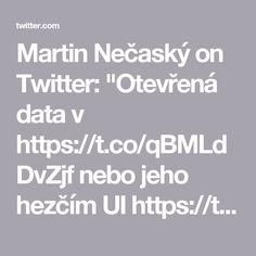"""Martin Nečaský on Twitter: """"Otevřená data v https://t.co/qBMLdDvZjf nebo jeho hezčím UI https://t.co/WhHHP0yhLy Můžete využít i EU https://t.co/AN8OtAvwO9 #hackujstat"""""""