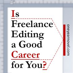 Author and freelance editor C. S. Lakin talks candidly about the pros and cons of a freelance editing career!