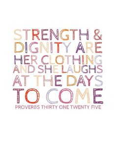 I strive to be a Proverbs 31 woman!
