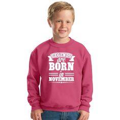 Legends Are Born In November Kids Sweatshirt