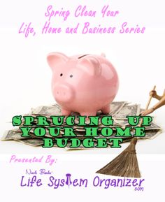 Spring Clean Your Home Budget « Life System Organizer