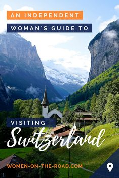 Top things to see in Switzerland - Switzerland facts for female travelers.