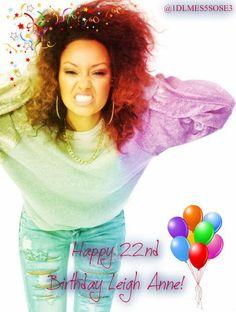 Happy 22nd Birthday Leigh Anne! :)