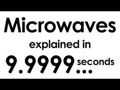 Microwaves explained in ten seconds - YouTube