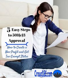 Don't sweat the 501c3 Form 1023 application for your charity or non-profit. Follow these five easy steps for quick approval of your 501(c)3.