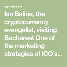 Ian Balina, the cryptocurrency evangelist, visiting Bucharest One of the marketing strategies of ICO`s, is to request for the promotion of their ICO`s by famous influencers online. Ian Balina, is one of the most significant Blockchain and Cryptocurrency investor, advisor and expert, who has over 142.000 Twitter followers. Many refer …