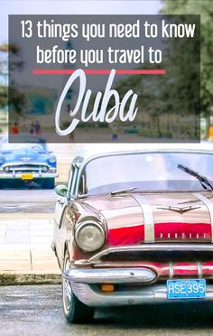 Headed to Cuba? Here are 13 things you need to know before you travel to Cuba: have an easier, more amazing trip with the right planning. | Cuba travel | travel to Cuba | travel tips for Cuba | visiting Cuba | Caribbean island destinations