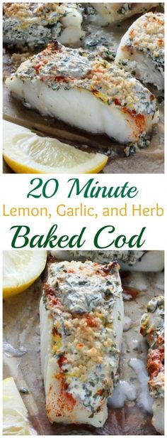 20 Minute Lemon Garlic and Herb Baked Cod - easy healthy and so delicious! 20 Minute Lemon Garlic and Herb Baked Cod - easy healthy and so delicious! Fish Dinner, Seafood Dinner, Seafood Bake, Think Food, Halibut, Food To Make, Cooking Recipes, Baked Cod Recipes Healthy, Cooking Tools