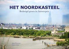 Fotoboek het Noordkasteel voor 15 euro bij Fnac Groenplaats of De Groene Waterman
