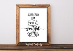 Start each day with a grateful heart Print, Wall Decor, Quote Sayings, Religious Art, Inspirational Motivational, Home Decoration, by instantcreativity on Etsy