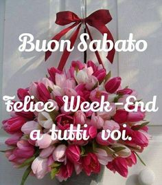 Saraseragmail.com.. Buon Weekend a tutti! Italian Greetings, Italian Memes, Days Of Week, Happy Day, Birthday Cards, Christmas Wreaths, Diy And Crafts, Vsco, Floral Wreath