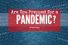 If the news announced tomorrow that a pandemic had begun and that your area, in…