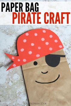 Paper Bag Pirate This fun paper bag pirate craft for kids makes a great DIY puppet and is super easy to create. Perfect for practicing scissor skills or for imaginative play The post Paper Bag Pirate appeared first on Paper Diy. Pirate Preschool, Pirate Activities, Preschool Crafts, Science Crafts, Letter P Activities, Preschool Christmas, Craft Activities, Christmas Crafts, Daycare Crafts