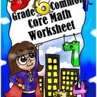 Common Core State Standards - Grade 6 Mathematics  This worksheet contains math problems aligned with the 6th  grade Common Core State Standards (C...