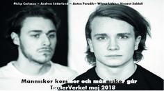 """Människor kommer och människor går – Skådespel i två akter är en bearbetning av (""""Ensam"""" Börje Lindström) samt (""""Nästan Jihad"""" Jonathan Lehtonen)"""