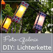 Gartenlichterkette selbst gemacht !