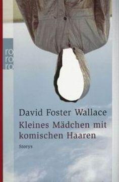 Wallace, Kleines Mädchen m. komischen Haaren (Taschenbuch) - Rowohlt