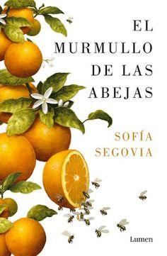 El murmullo de las abejas de Sofía Segovia - Soy Cazadora de Sombras y Libros