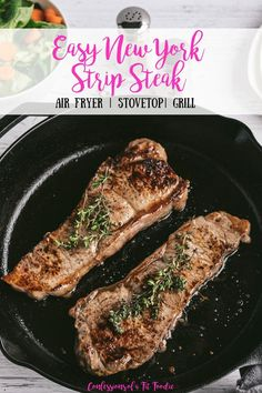 New York Strip Steak is a great lean beef option for the 21 Day Fix. Here are three ways to make New York Strip Steak at home on your grill, in your air fryer, or on your stovetop. Ny Strip Recipe, Recipe For New York Strip Steak, New York Steak Recipe, Steak Recipes Stove, Steak On Stove, Steak Stovetop, Grilled Strip Steak Recipe, Grilled Steak Recipes, Ways To Cook Steak