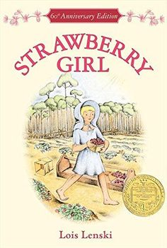 Strawberry Girl Trophy Newbery Reprint