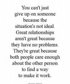 You just can't give up.