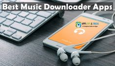 12 Best Music Downloader Apps for Android