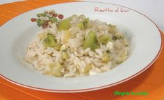 RISOTTO AL KIWI http://blog.giallozafferano.it/allegriaincucina/risotto-al-kiwi/