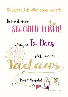 happy write Silvester ich waere dann soweit - Ostern happy write New Years Eve I would be ready Happy New Year Message, Happy New Year Quotes, Happy New Year Wishes, Quotes About New Year, Happy Quotes, Wish Quotes, Art Quotes, Happy Greetings, Nouvel An Citation