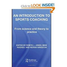 Price: $56.76 - Lincoln Sports Development and Coaching Degree Pack: An Introduction to Sports Coaching: From Science and Theory to Practice - TO ORDER, CLICK THE PHOTO