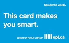 It's the only card that can make you smart(er) and now you can get yours online. Now that's smart! Get your card online today and start browsing our catalogue, putting items on hold and accessing our databases. Library Card, Library Books, Library Ideas, Books To Read, My Books, Library Quotes, The Neighbourhood, Card Making, Medical