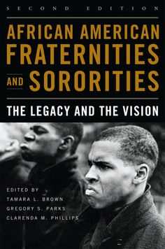 The first African American fraternities and sororities were established at the turn of the twentieth century to encourage leadership, racial pride, and academic excellence among black college students Black History Books, Black History Facts, Black Books, African American Books, African Literature, American Women, American Story, American Fashion, Good Books